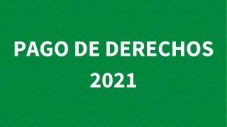 Pago de derechos 2021